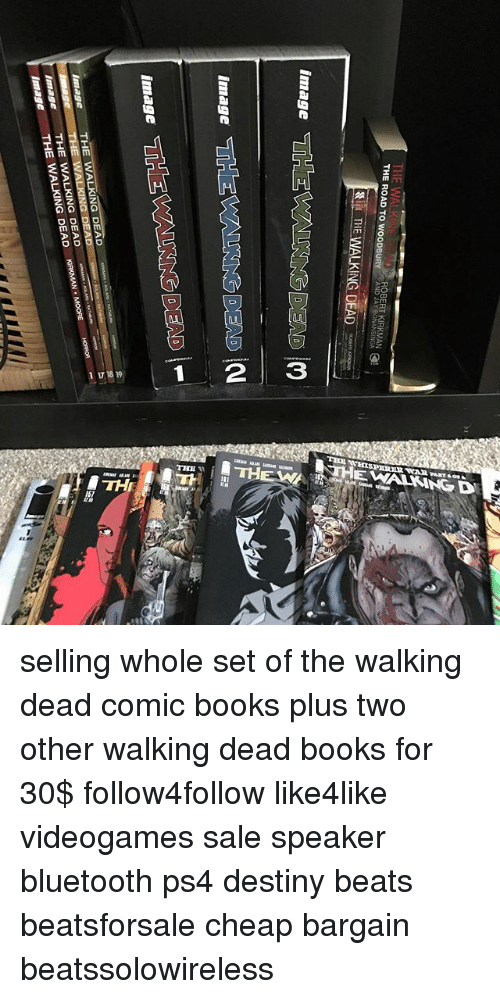 Bluetooth, Books, and Destiny: THE ROAD TO WOODBURY  ROBERT KIRKMAN  AND JA  THE WALKING DEAD  ALKING DEAD  image THE WALKING DEAD selling whole set of the walking dead comic books plus two other walking dead books for 30$ follow4follow like4like videogames sale speaker bluetooth ps4 destiny beats beatsforsale cheap bargain beatssolowireless