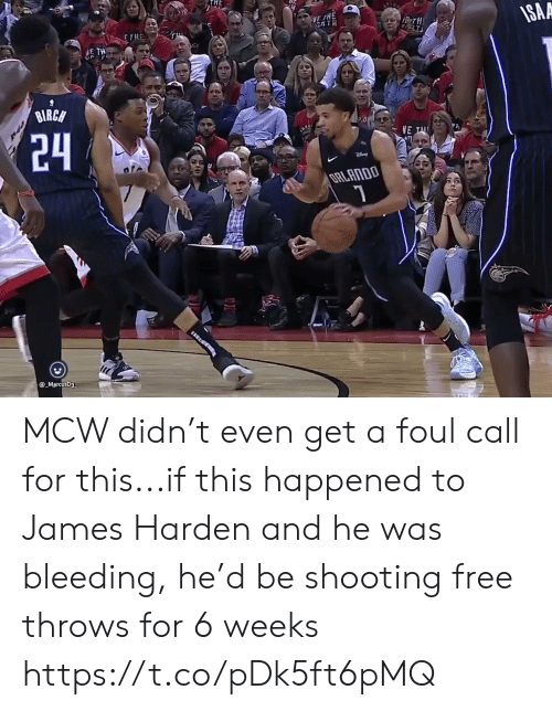 James Harden, Sports, and Free: THE  SAA  FTH  E THE  E TH  BIRCH  VE  24  @ MarcusD3 MCW didn't even get a foul call for this...if this happened to James Harden and he was bleeding, he'd be shooting free throws for 6 weeks https://t.co/pDk5ft6pMQ