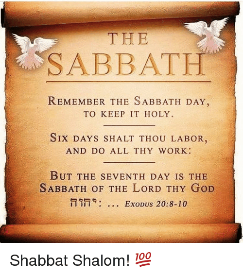 Memes Exodus And  F0 9f A4 96 The Sabbath Remember The Sabbath Day To Keep