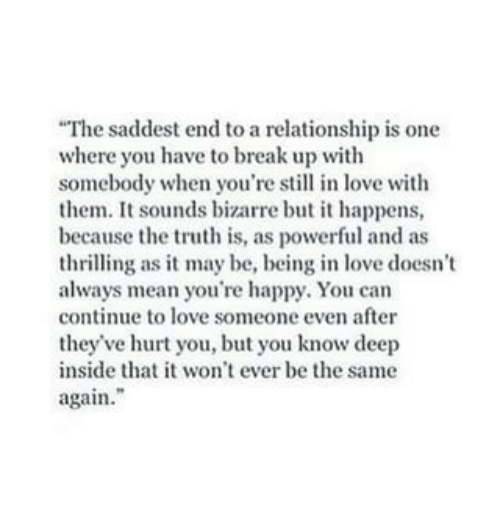 The Saddest End to a Relationship Is One Where You Have to