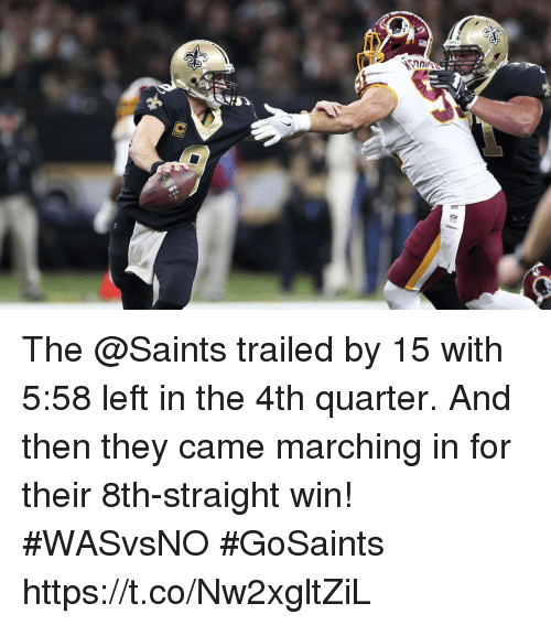 Memes, New Orleans Saints, and 🤖: The @Saints trailed by 15 with 5:58 left in the 4th quarter.  And then they came marching in for their 8th-straight win! #WASvsNO #GoSaints https://t.co/Nw2xgltZiL