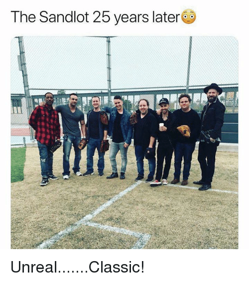 The Sandlot, 25 Years, and Unreal: The Sandlot 25 years later Unreal.......Classic!