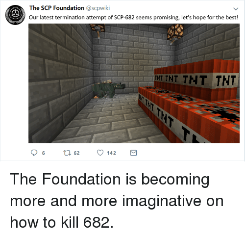The SCP Foundation Our Latest Termination Attempt of SCP-682