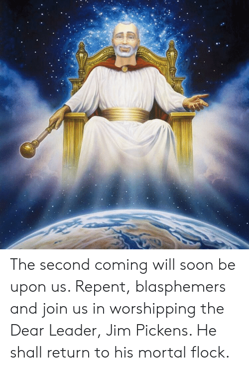 The Second Coming Will Soon Be Upon Us Repent Blasphemers and Join