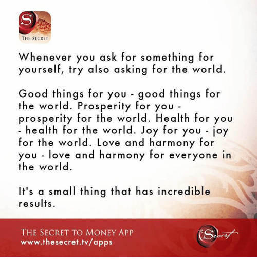 The SECRET Whenever You Ask for Something for Yourself Try Also
