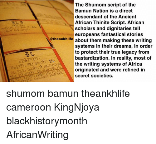 The Shumom Script of the Bamun Nation Is a Direct Descendant