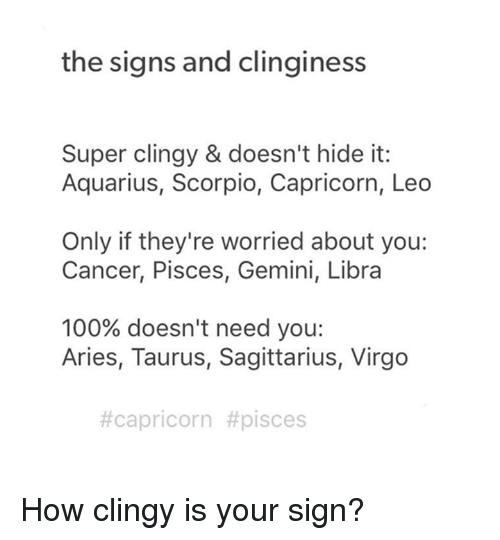 Clingy signs