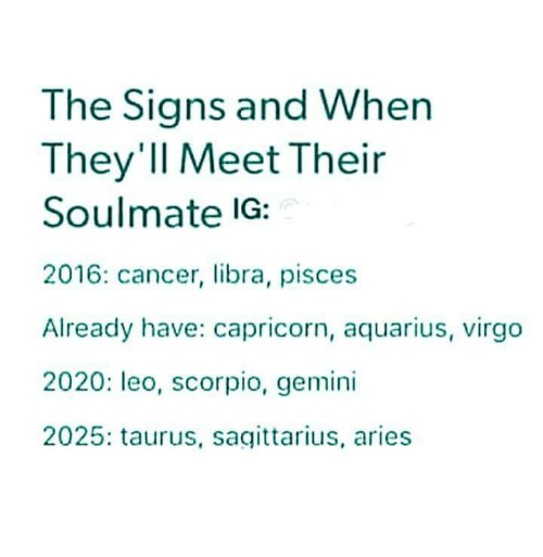 The Signs and When They'Il Meet Their Soulmate IG 2016