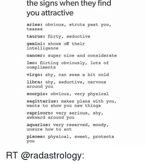 The Signs When They Find You Attractive Aries Obvious Struts