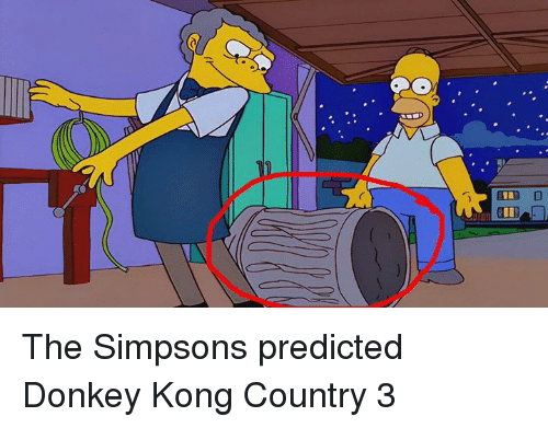 The Simpsons Predicted Donkey Kong Country 3 Dank Meme On Meme