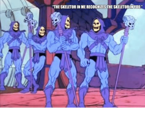 The Skeletor In Me Recognizes The Skeletorinyou Skeletor Meme On Me Me Save and share your meme collection! skeletorinyou skeletor meme