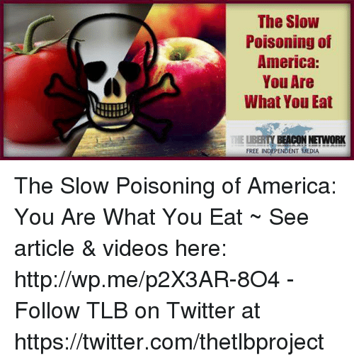 The Slow Poisoning Of America