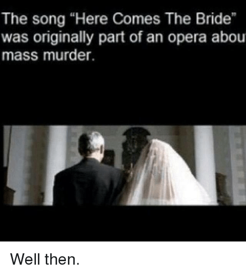 here comes the bride song