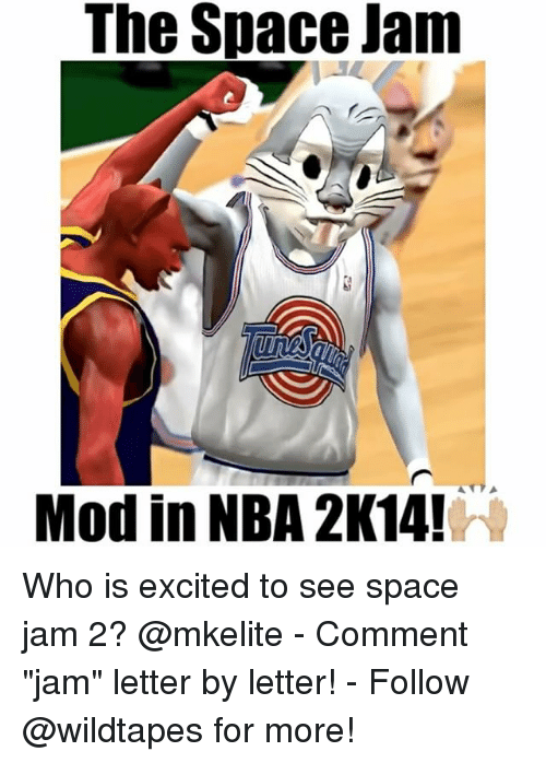 """Memes, Space Jam, and 🤖: The Space Jam  Modin NBA 2K14! Who is excited to see space jam 2? @mkelite - Comment """"jam"""" letter by letter! - Follow @wildtapes for more!"""
