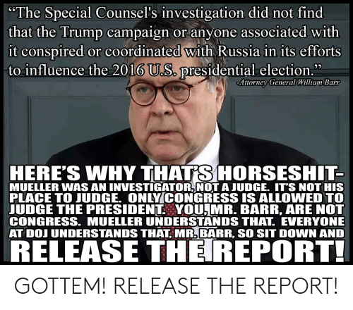 Special Counsel Investigating President Trump: The Special Counsel's Investigation Did Not Find That The
