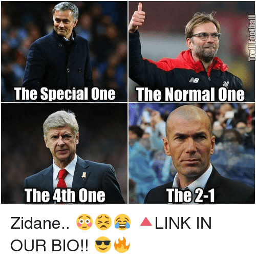 Memes, 🤖, and Zidane: The Special One The Normal One  The 4th One  The 2-1 Zidane.. 😳😣😂 🔺LINK IN OUR BIO!! 😎🔥