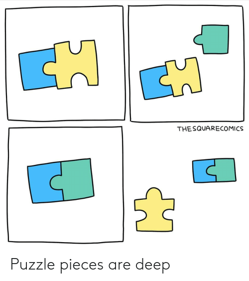 Im 14 & This Is Deep, Deep, and Puzzle: THE SQUARECOMICS Puzzle pieces are deep