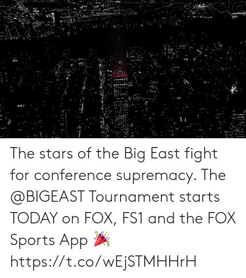 Sizzle: The stars of the Big East fight for conference supremacy.   The @BIGEAST Tournament starts TODAY on FOX, FS1 and the FOX Sports App 🎉 https://t.co/wEjSTMHHrH
