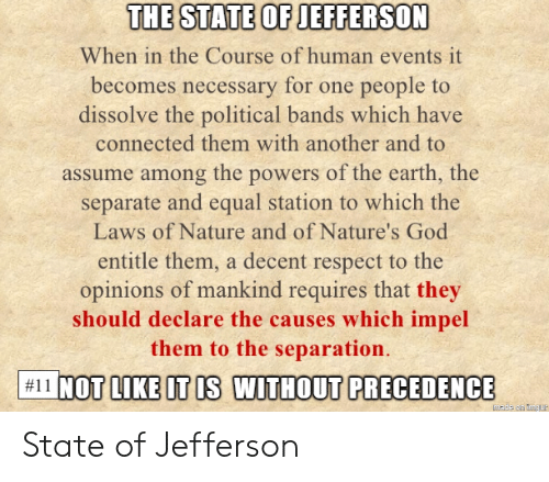 The STATE OP IEFFERSON When in the Course of Human Events It