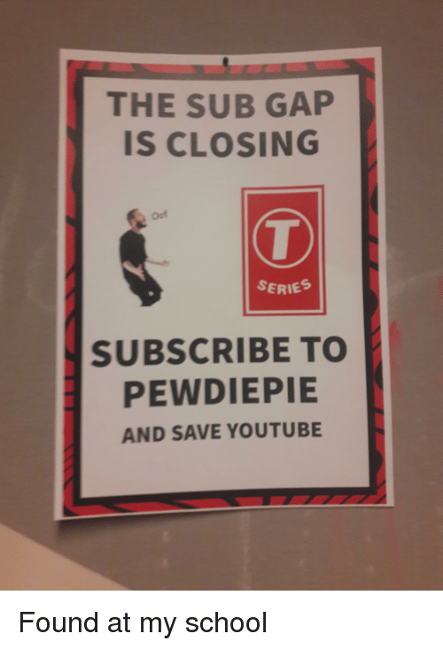 The SUB GAP IS CLOSING Oof SERIES SUBSCRIBE TO PEWDIEPIE AND SAVE