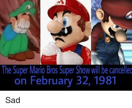 The Super Mario Bros Super Show Will Be Cancellec On February 32