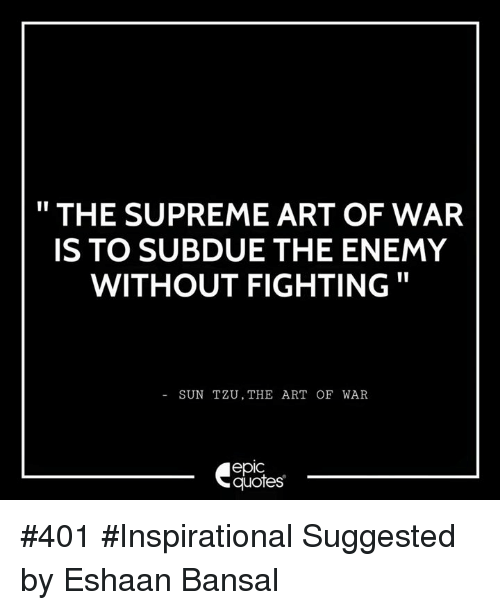 Art Of War Quotes Know Your Enemy: Defeation Memes, Gambar Memes