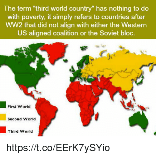 Memes World And Soviet The Term Third World Country Has Nothing