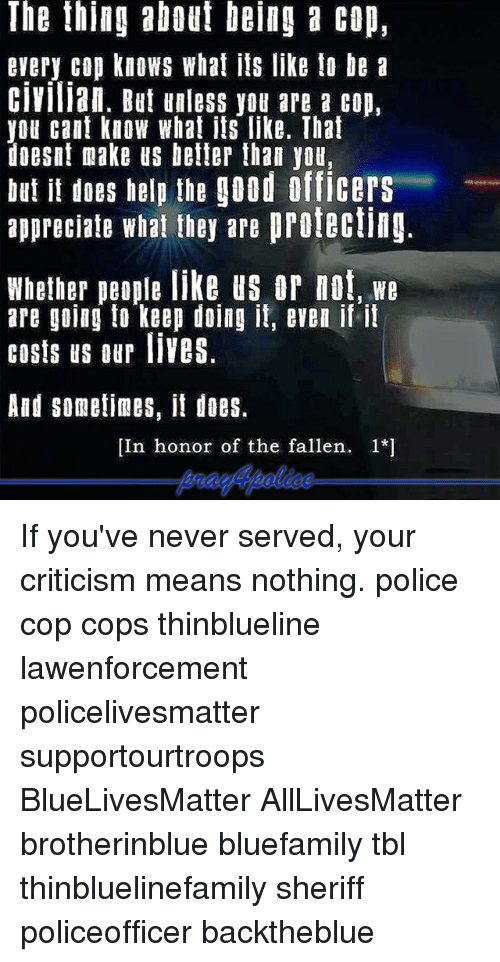 What is it like being a cop