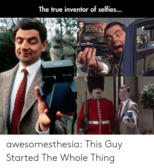 The True Inventor of Selfies JUDE Awesomesthesia This Guy Started