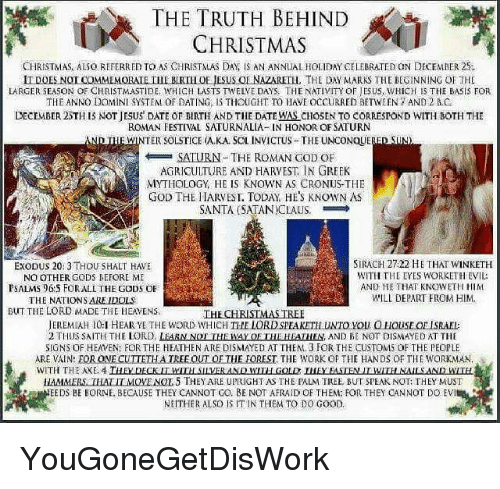 The Truth About Christmas.The Truth Behind Christmas Christmas Also Referred To As