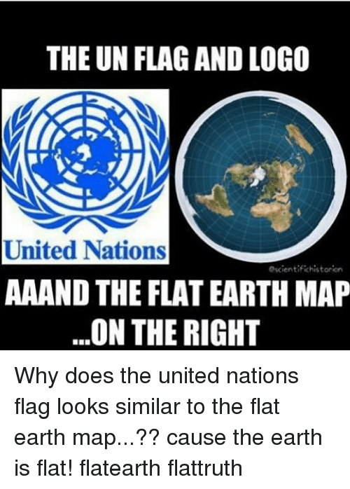 The UN FLAG AND LOGO United Nations Escientifichistorion AAAND THE