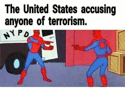 United, Terrorism, and United States: The United States accusing  anyone of terrorism.