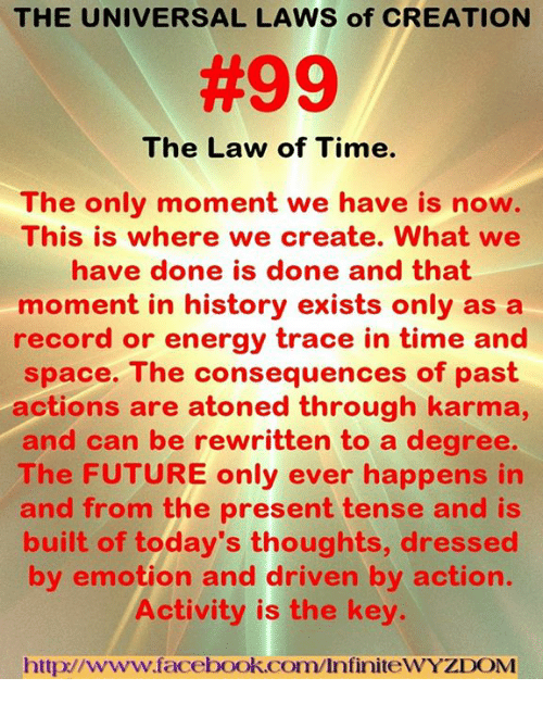 The UNIVERSAL LAWS of CREATION #99 the Law of Time the Only