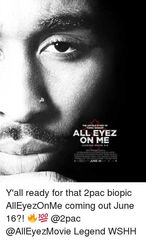 the untold story of tupac shakur all eyez on me 15398919 ✅ 25 best memes about all eyez on me all eyez on me memes