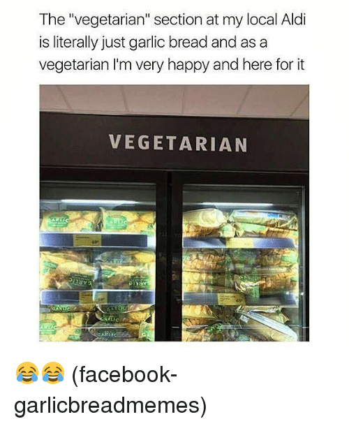 the vegetarian section at my local aldi is literally just 26845597 ✅ 25 best memes about aldi's aldi's memes