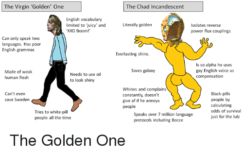 The Virgin 'Golden' One the Chad Incandescent English