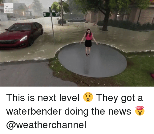The Weather Channel N 46 S This Is Next Level 😲 They Got a