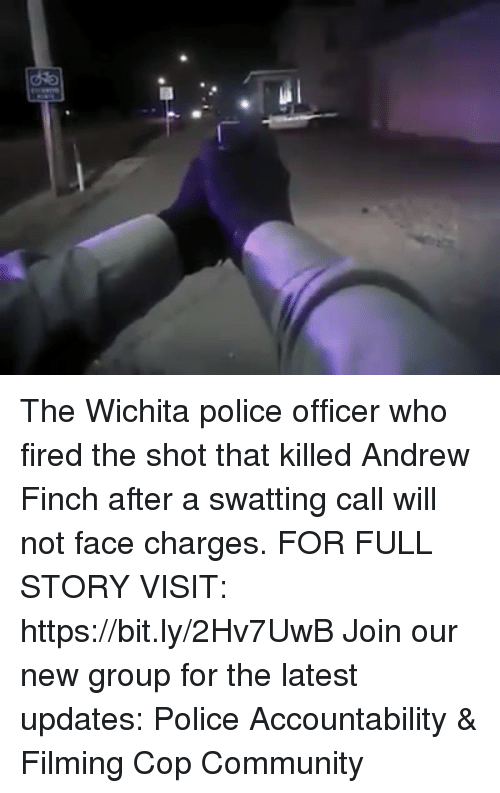 Community, Memes, and Police: The Wichita police officer who fired the shot that killed Andrew Finch after a swatting call will not face charges. FOR FULL STORY VISIT: https://bit.ly/2Hv7UwB Join our new group for the latest updates: Police Accountability & Filming Cop Community