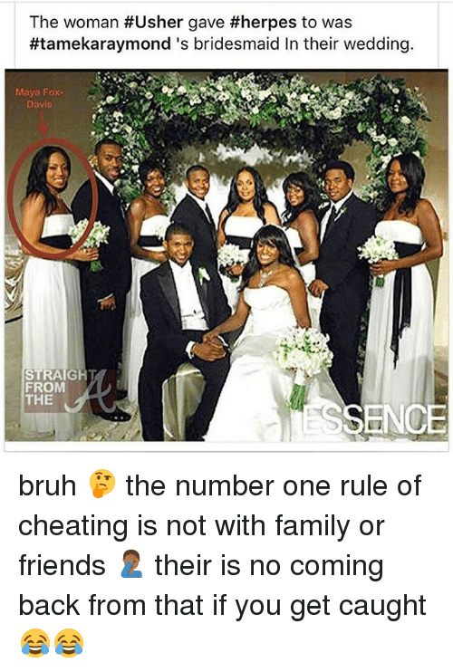 The Woman Usher Gave Herpes To Was Tamekaraymonds Bridesmaid In