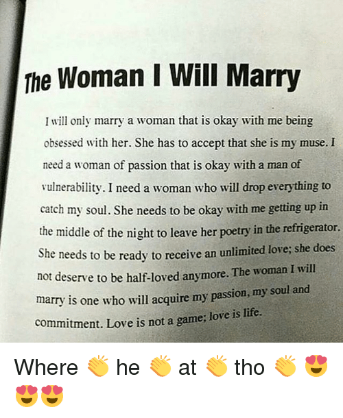 I need a woman to marry