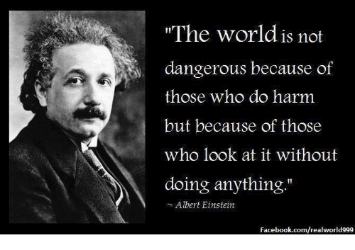 the-world-is-not-dangerous-because-of-th