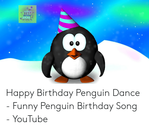 The WORLD'S BEST Happy Birthday Penguin Dance