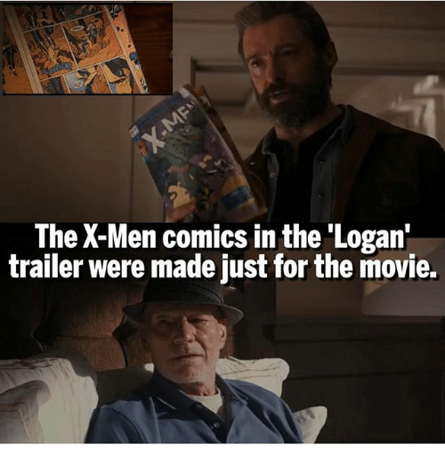 Memes, X-Men, and Movie: The X-Men comics in the 'Logan'  trailer were made just for the movie.