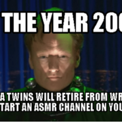 Asmr, Tartan, and Twinning: THE YEAR 200  A TWINS WILL RETIRE FROM WR  TARTAN ASMR CHANNEL ON YOU