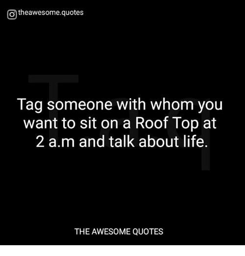 Life, Quotes, And Tag Someone: @theawesome.quotes Tag Someone With Whom