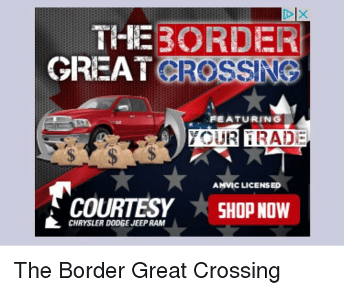 Chrysler, Dodge, And Jeep: THEBORDER CROSSING GREAT FEATURING AMVIC  LICENSED COURTESY SHOPNOW COURTESYSOPNOW
