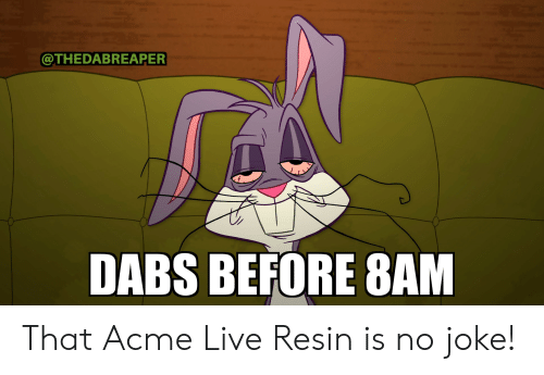 DABS BEFORE 8AM That Acme Live Resin Is No Joke! | the Dab