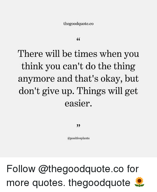 Thegoodquoteco C0 There Will Be Times When You Think You Cant Do