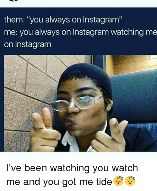 them you always on instagram me you always on instagram 15705300 them you always on instagram me you always on instagram watching