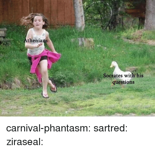 Target, Tumblr, and Blog: thenia  Socrates with his  questions carnival-phantasm: sartred:  ziraseal: